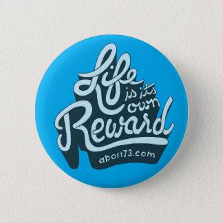 Badges La vie est sa propre récompense