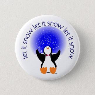 Badges Laissez lui neiger insigne de bouton