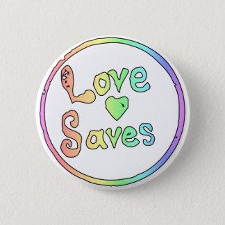 Badges L'amour nous sauve tous