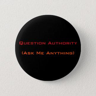 Badges L'autorité de question me demandent quelque chose