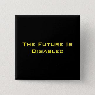 """Badges L'avenir est handicapé, 2"""" bouton carré, noir"""