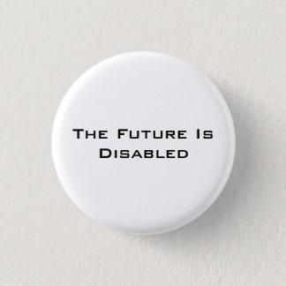 """Badges L'avenir est handicapé, le bouton, 1 1/4"""" blanc"""