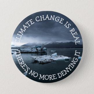 Badges Le changement climatique est vrai bouton