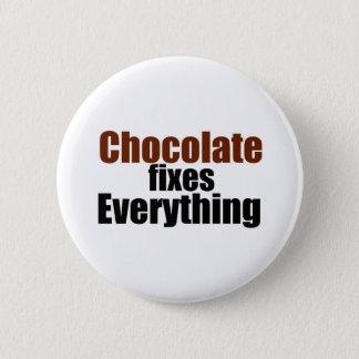 Badges Le chocolat fixe tout