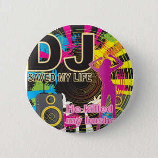 Badges Le DJ a sauvé ma vie