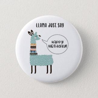Badges Le lama indiquent juste le joyeux anniversaire