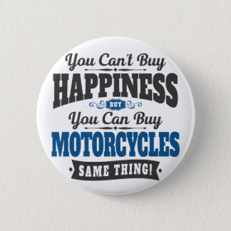 Badges Le motocycliste ne peut pas acheter le bonheur
