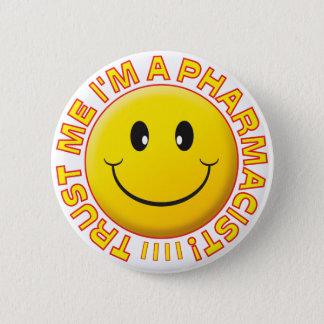 Badges Le pharmacien me font confiance souriant