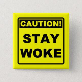 Badges Le séjour a réveillé le Pin d'insigne de bouton de