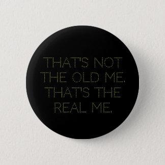 """Badges """"le vrai je"""" bouton"""