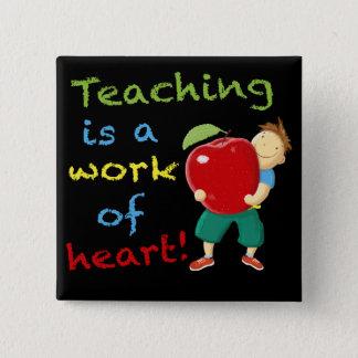 Badges L'enseignement est un travail de coeur !