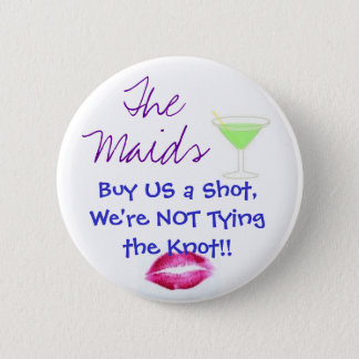 Badges Les domestiques, achat USA un tir