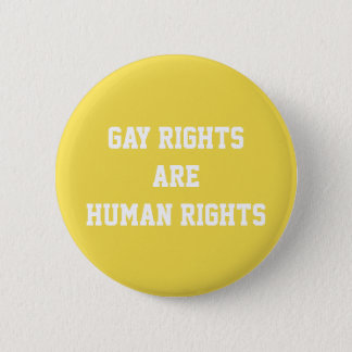 Badges Les droits des homosexuels sont des droits de