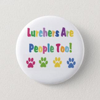 Badges Les Lurchers sont les gens aussi