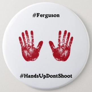 Badges Les mains ne tirent pas, Hashtag pour Ferguson,