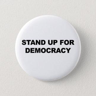 Badges Levez-vous pour la démocratie
