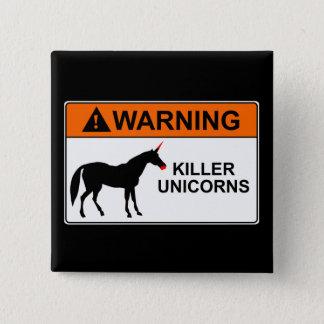 Badges Licornes de tueur