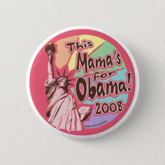 Badges Madame Liberty Obama maman Button