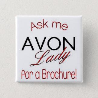 Badges Madame Pin d'Avon