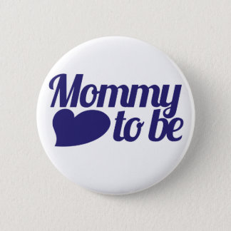 Badges Maman à être
