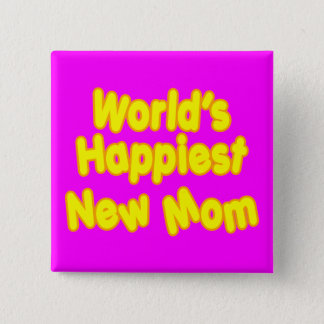 Badges Maman la plus heureuse des nouveaux mondes de