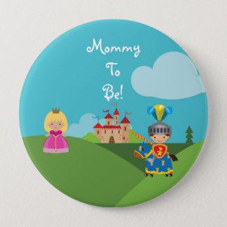 Badges Maman personnalisée par chevalier de conte de fées