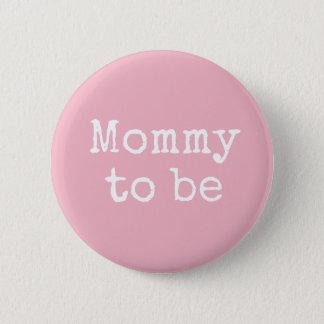 Badges Maman rose à être bouton de baby shower
