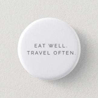 Badges Mangez bien le voyage souvent