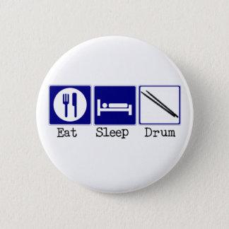 Badges Mangez, dormez, battez du tambour