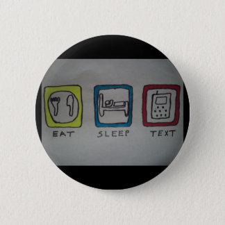 Badges mangez, dormez, bouton de service de mini-messages