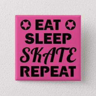 Badges Mangez la répétition de patin de sommeil, rouleau