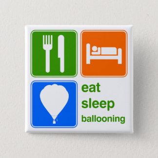 Badges Mangez monter en ballon de sommeil