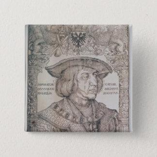 Badges Maximilian I, empereur de l'Allemagne, 1518