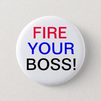 Badges Mettez le feu à votre bouton de patron