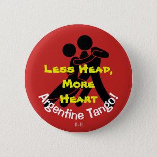 Badges Moins de tête, plus de coeur ! Tango argentin