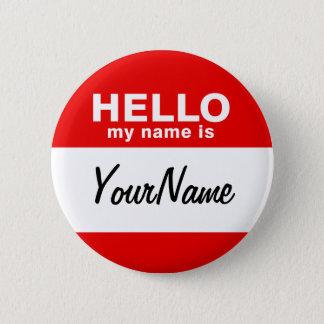 Badges Mon nom est rouge fait sur commande vide de