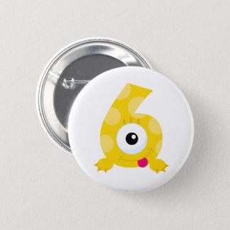 Badges Monstre insigne de 6 anniversaires !