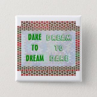 Badges Mots de sagesse : Défi au RÊVE - rêve À OSER