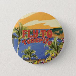 Badges Mouche à l'affiche vintage de voyage de Ténérife