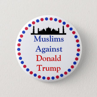 Badges Musulmans contre le bouton de Donald Trump