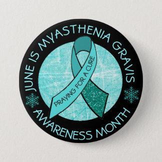 Badges Myasthénie gravis priant pour un traitement