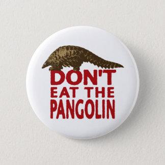 Badges Ne mangez pas le Pangolin
