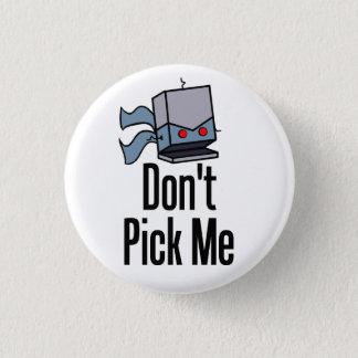 Badges Ne me sélectionnez pas Pin