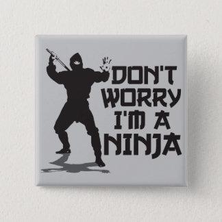Badges Ne m'inquiétez pas suis un Ninja