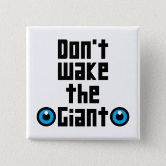 Badges Ne réveillez pas le géant