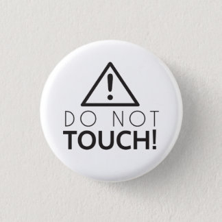 Badges Ne touchez pas