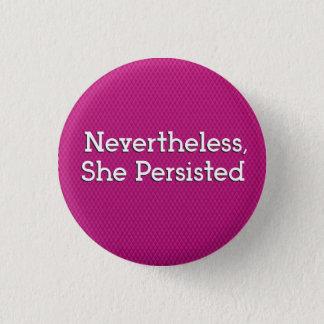 Badges Néanmoins, elle a persisté