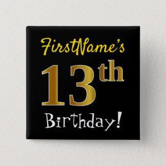 Badges Noircissez, anniversaire d'or de Faux le 13ème,