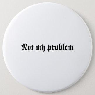 Badges Non mon problème