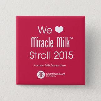 """Badges """"Nous balade de lait de miracle de coeur """""""